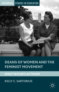Kelly Sartorius, Deans of Women (Palgrave, December 2014)