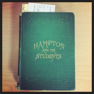 Hampton and its Students, one of the many volumes on education in Bryn Mawr's rare book collections.